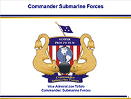 Commander Submarine Force Command Brief